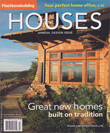 Fine Homebuilding, 2010 Houses issue